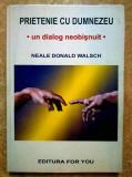 Neale Donald Walsch - Prietenie cu Dumnezeu
