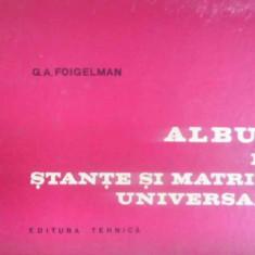 Album De Stante Si Matrite Universale - G.a. Foigelman, 409515 - Carti Constructii