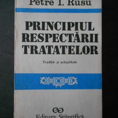 PETRE I. RUSU - PRINCIPIUL RESPECTARII TRATATELOR