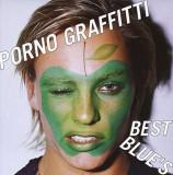 Porno Graffitti - Best Blue`S ( 1 CD )