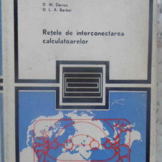 Retele De Interconectarea Calculatoarelor - D.w. Davies, D.l.a. Barber, 409538