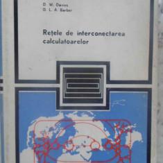 Retele De Interconectarea Calculatoarelor - D.w. Davies, D.l.a. Barber, 409538