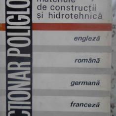 Dictionar Poliglot Constructii, Materiale De Constructii Si H - Dumitru Dumitrescu Ernest Mircea Lates Stefan Opre, 409501 - Carti Constructii