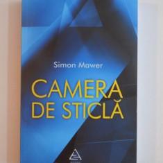 CAMERA DE STICLA de SIMON MAWER