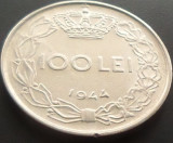 Moneda 100 Lei - ROMANIA, anul 1944   *cod 1432  XF***