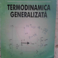 Termodinamica Generalizata - Vsevolod T. Radcenco, 409505 - Carte Fizica