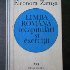 ELEONORA ZAMSA - LIMBA ROMANA RECAPITULARI SI EXERCITII