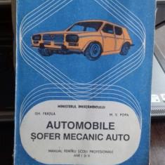 AUTOMOBILE. SOFER MECANIC AUTO - GH. FRATILA - Carti auto