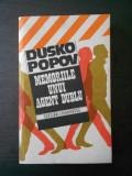 DUSKO POPOV - MEMORIILE UNUI AGENT DUBLU