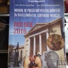 MANUAL DE PREGATIRE PENTRU ADMITERE IN INVATAMANTUL SUPERIOR MEDICAL. BIOLOGIE 2016 - COSMIN PANTU - Carte Biologie