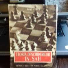 TEORIA DESCHIDERILOR IN SAH, PAUL KERES 2 VOLUME - Carte sport