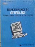 Tehnici Numerice De Optimizare In Proiectarea Asistata De Cal - Mircea Ancau, Liviu Nistor ,409564