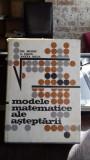 MODELE MATEMATICE ALE ASTEPTARII - GH. MIHOC