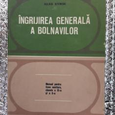 INGRIJIREA GENERALA A BOLNAVILOR - AGLAIA KYOWSKI ,STARE FOARTE BUNA .