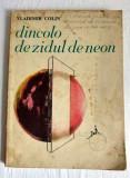 VLADIMIR COLIN - DINCOLO DE ZIDUL DE NEON. Povestiri fantastice. SF