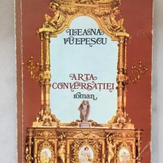 Arta conversatiei - Ileana Vulpescu 1980