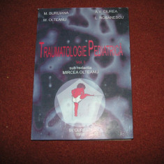 TRAUMATOLOGIE PEDIATRICA  -  MIRCEA OLTEANU,1998  - Vol.1