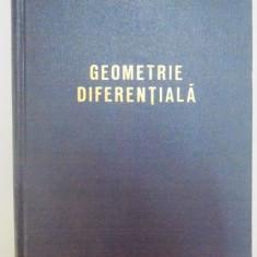 GEOMETRIE DIFERENTIALA de ANDREI DOBRESCU , 1963