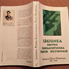 Legiunea Pentru Supravietuirea Fiintei Nationale - Corneliu Zelea Codreanu