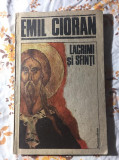 Lacrimi si sfinti Emil Cioran