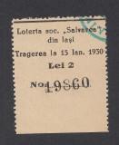 A4105 Bilet loto 2 lei 1930 Loteria soc. Salvarea din Iasi