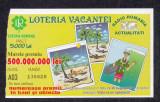 A4110 Bilet loto 5000 lei 2001 Loteria vacantei