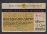 Bon 50000 euro cardul de potential membru