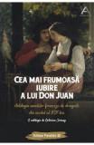 Cea mai frumoasa iubire a lui Don Juan - Octavian Soviany