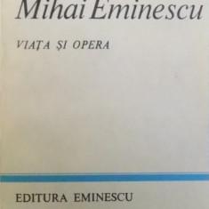MIHAI EMINESCU , VIATA SI OPERA DE D. MURARASU , 1983