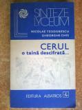 N. Teodorescu, Gh. Chis – Cerul o taina descifrata...