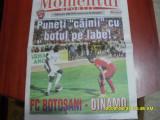 Program     FC  Botosani   - Dinamo
