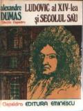 Ludovic al XIV-lea si secolul sau, Alexandre Dumas