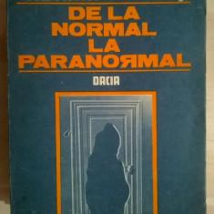 Adrian Patrut - De la normal la paranormal, vol. I