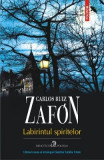 Labirintul spiritelor - Carlos Ruiz Zafon, Carlos Ruiz Zafon
