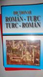 DICTIONAR TURC -ROMAN ROMAN - TURC 298PAGINI