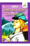 Invat sa citesc! Tom Sawyer. Adaptare dupa Mark Twain, Mark Twain