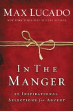 In the Manger: 25 Inspirational Selections for Advent, Hardcover