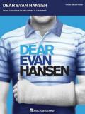 Dear Evan Hansen: Vocal Selections, Paperback