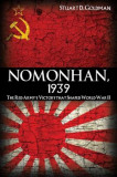 Nomonhan, 1939: The Red Army's Victory That Shaped World War II, Paperback