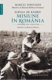 Jurnal de razboi. Misiune in Romania. Noiembrie 1916 - Aprilie 1918, humanitas