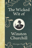 The Wicked Wit of Winston Churchill, Hardcover