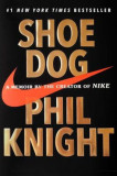 Shoe Dog: A Memoir by the Creator of Nike, Hardcover