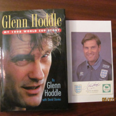 "CY - Glenn HODDLE ""My 1998 World Cup Story"" + fotografie cu autograf"