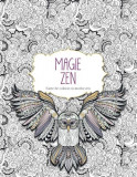 Magie Zen. Carte de colorat cu motive zen, litera