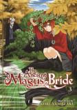 The Ancient Magus' Bride Vol. 3, Paperback