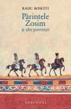 Parintele Zosim si alte povestiri, humanitas