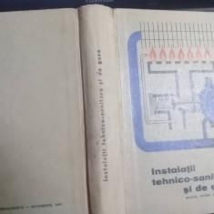 Carte veche,INSTALATII TEHNICO-SANITARE SI DE GAZE,Ghitescu Dan,1964,T.GRATUIT