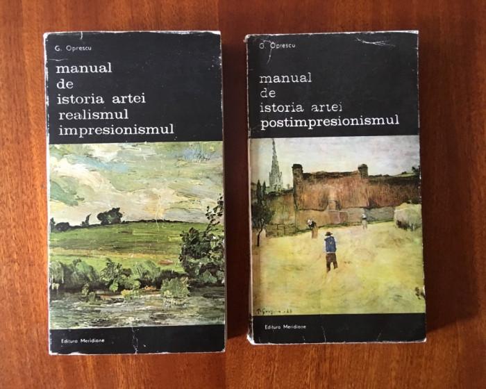OPRESCU - MANUAL DE ISTORIA ARTEI REALISMUL IMPRESIONISMUL + POSTIMPRESIONISMUL