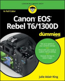 Canon EOS Rebel T6/1300d for Dummies, Paperback