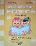 NE PREGATIM PENTRU CONCURSURILE SCOLARE CLASA A III-A - Burtila